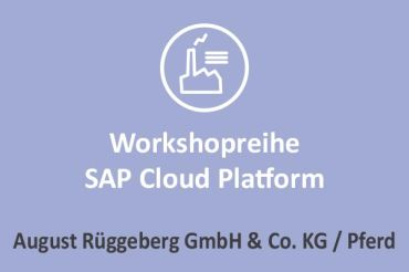 August Rüggeberg - Workshopreihe SAP Cloud Platform