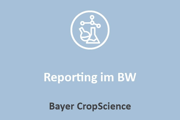 Bayer CropScience - Reporting im BW